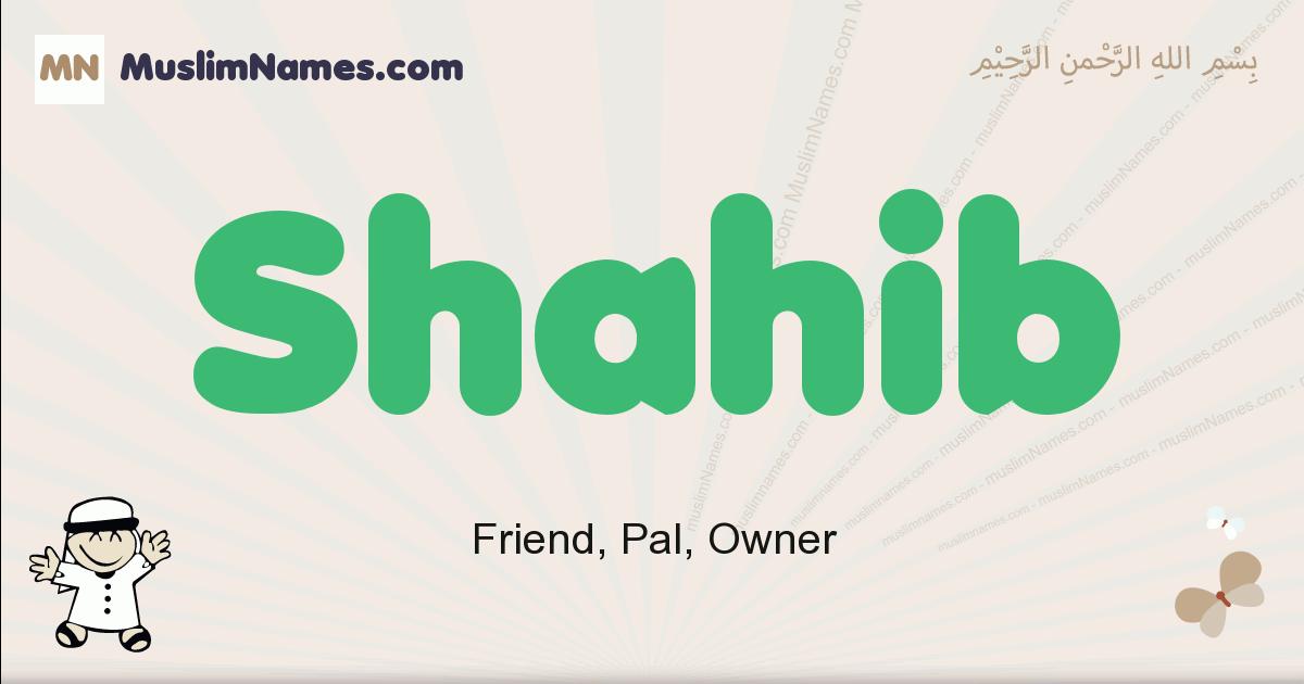 Shahib muslim boys name and meaning, islamic boys name Shahib