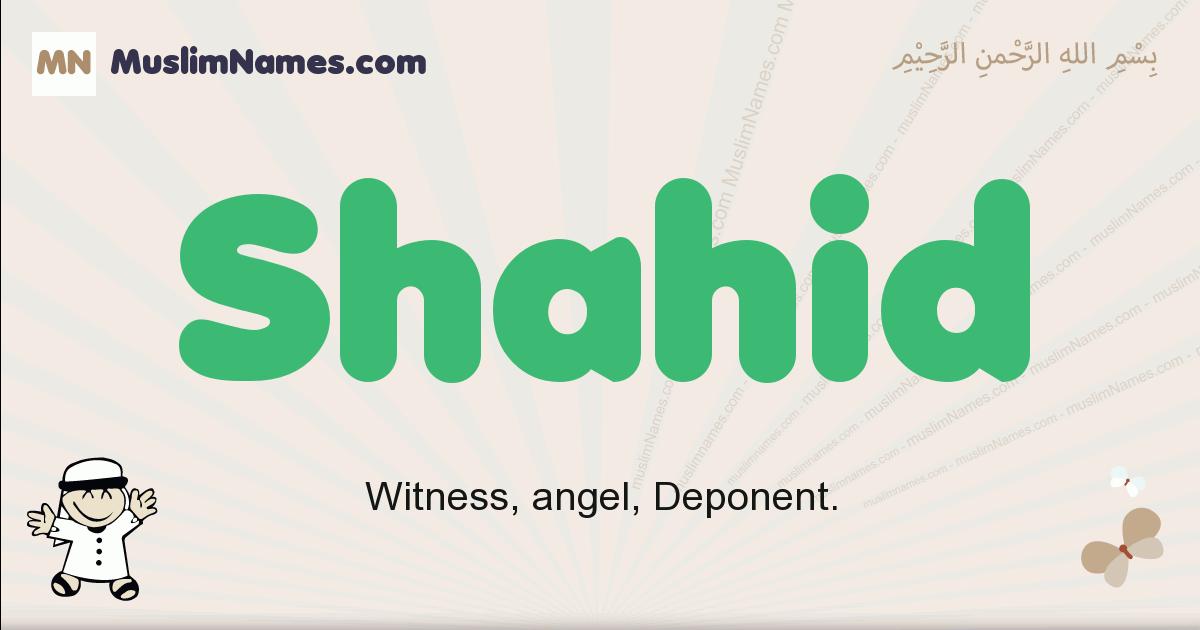 Shahid muslim boys name and meaning, islamic boys name Shahid