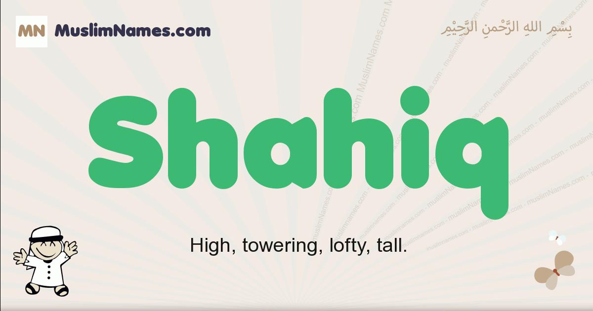 Shahiq muslim boys name and meaning, islamic boys name Shahiq