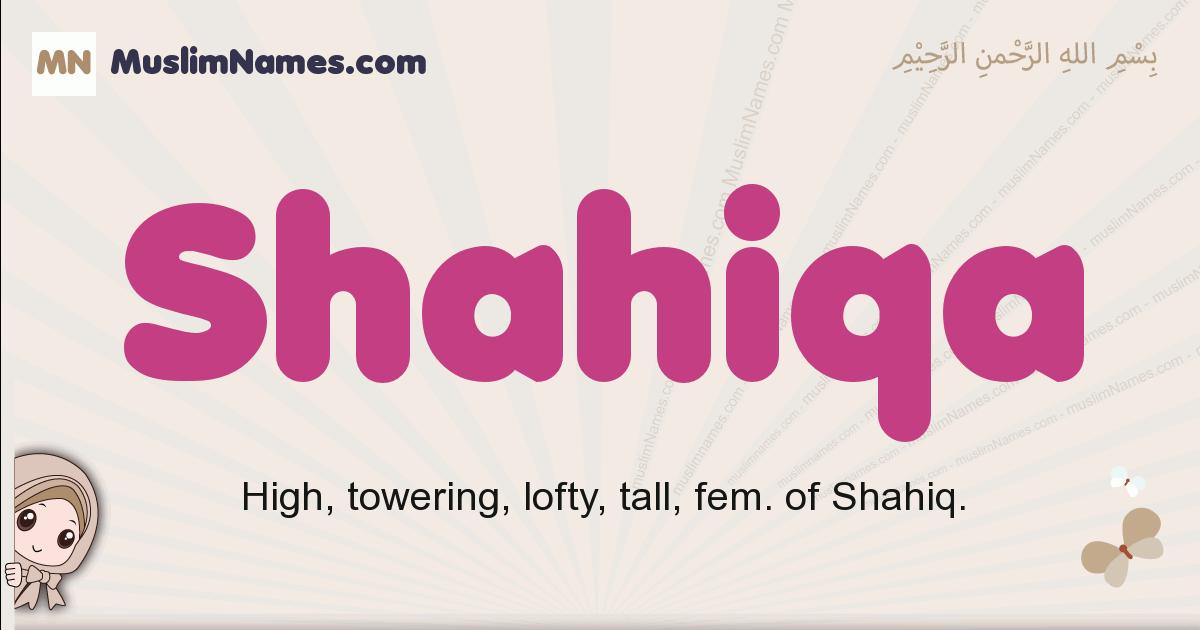 Shahiqa muslim girls name and meaning, islamic girls name Shahiqa