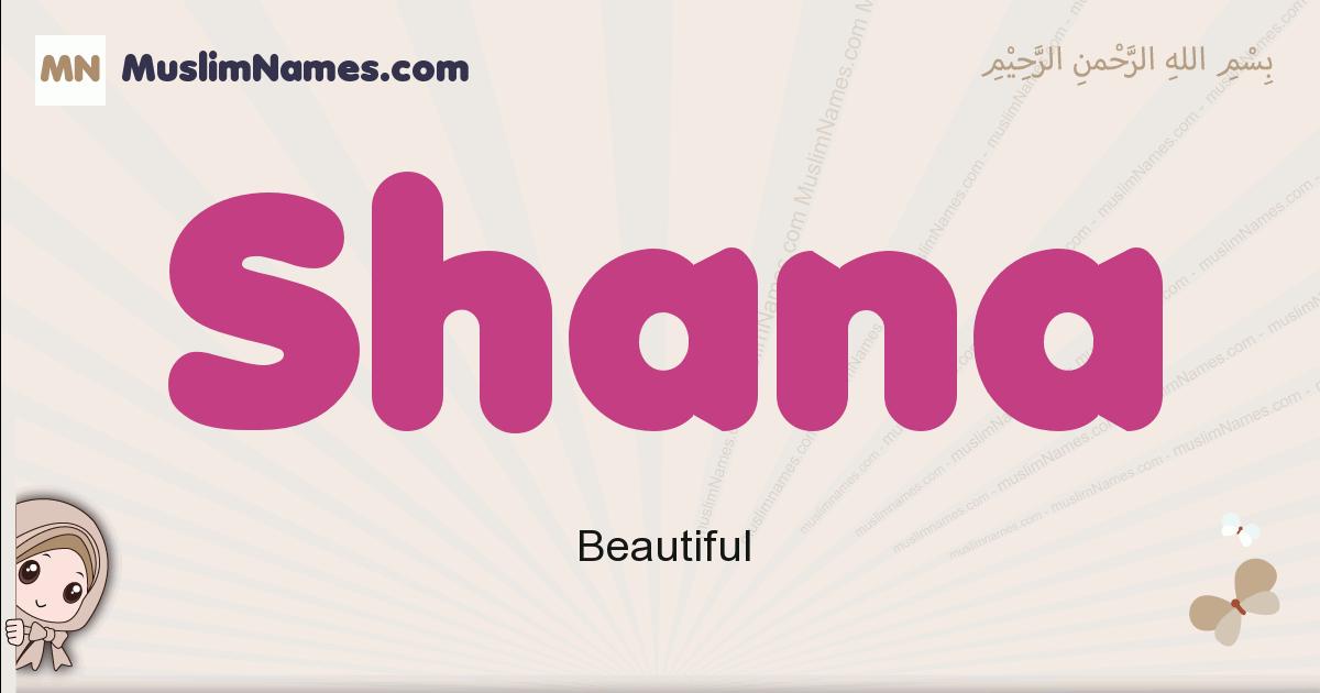 Shana muslim girls name and meaning, islamic girls name Shana