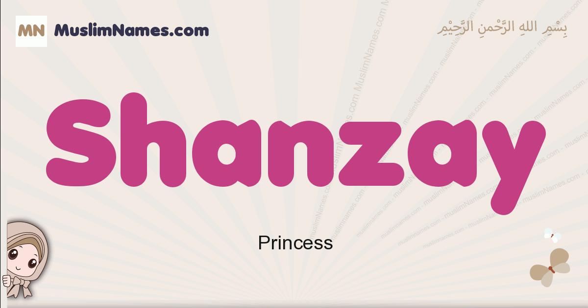 Shanzay muslim girls name and meaning, islamic girls name Shanzay