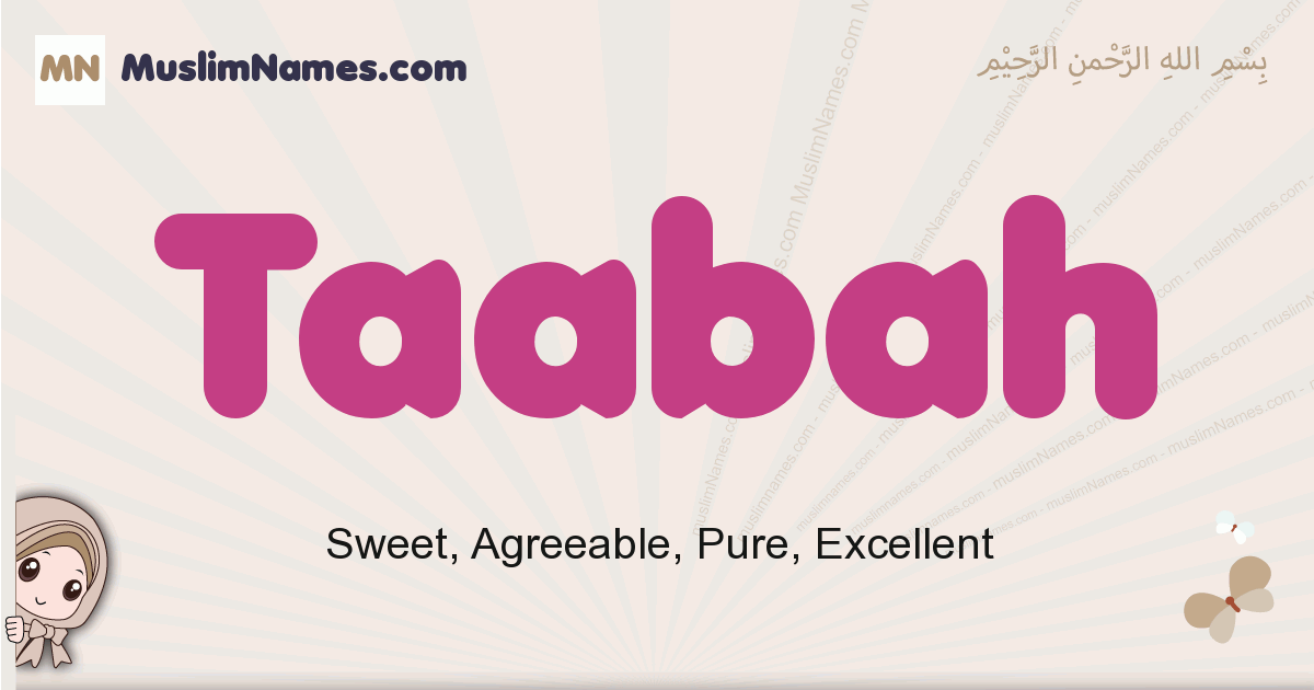 Taabah muslim girls name and meaning, islamic girls name Taabah