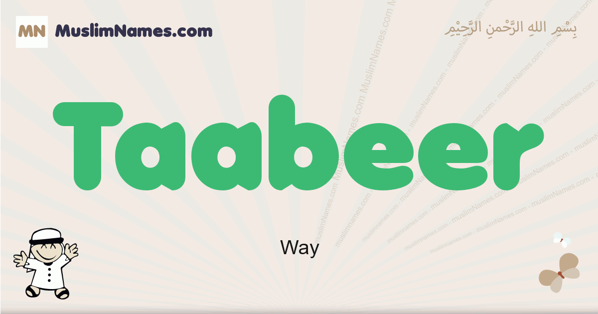 Taabeer muslim boys name and meaning, islamic boys name Taabeer