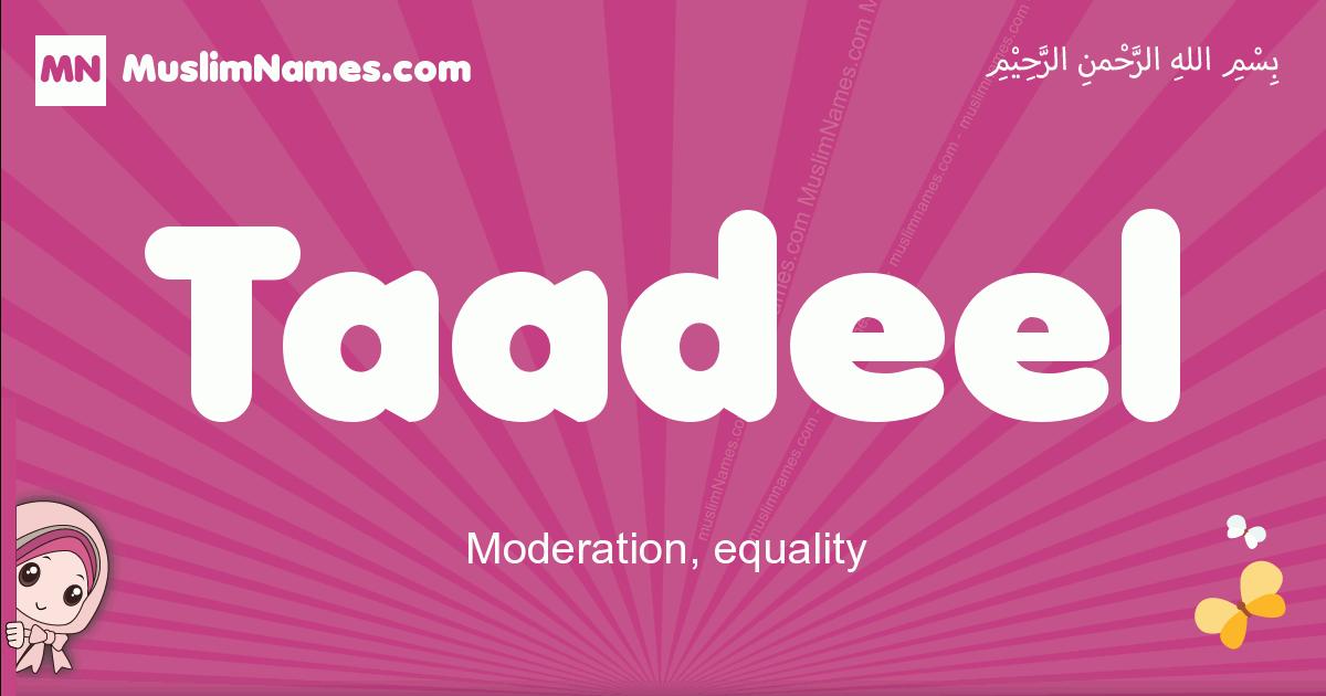 taadeel arabic girls name and meaning, muslim girl name taadeel