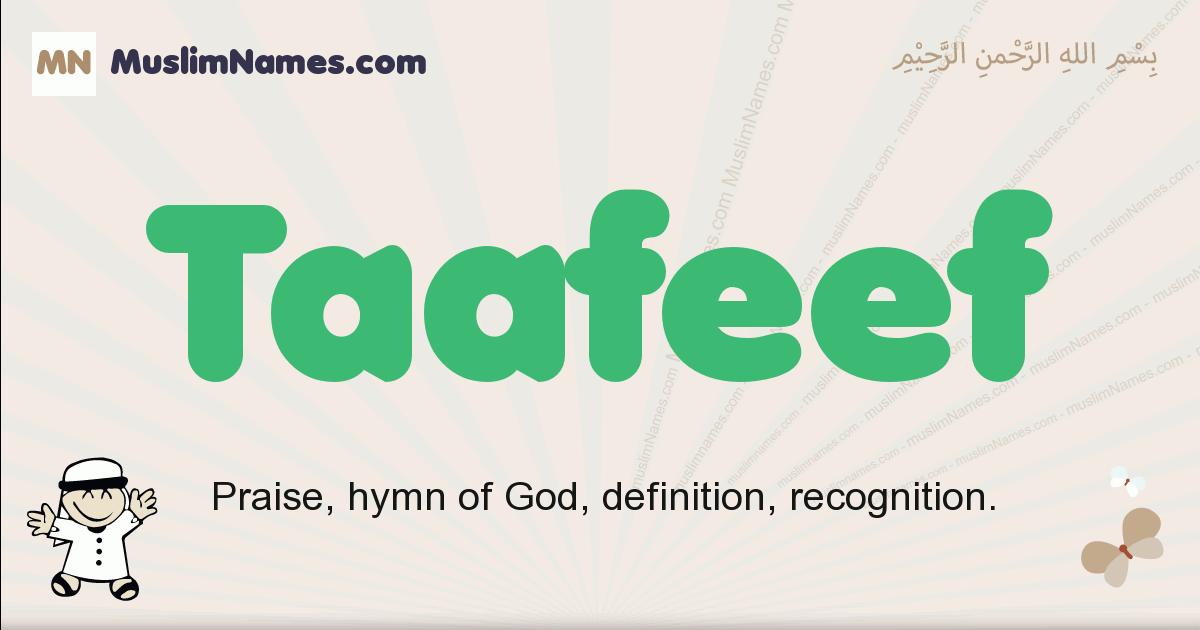 Taafeef muslim boys name and meaning, islamic boys name Taafeef