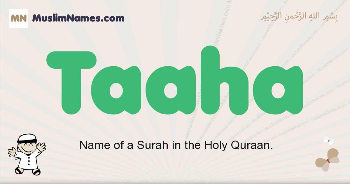 Taaha muslim boys name and meaning, islamic boys name Taaha