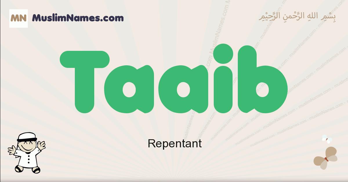 Taaib muslim boys name and meaning, islamic boys name Taaib