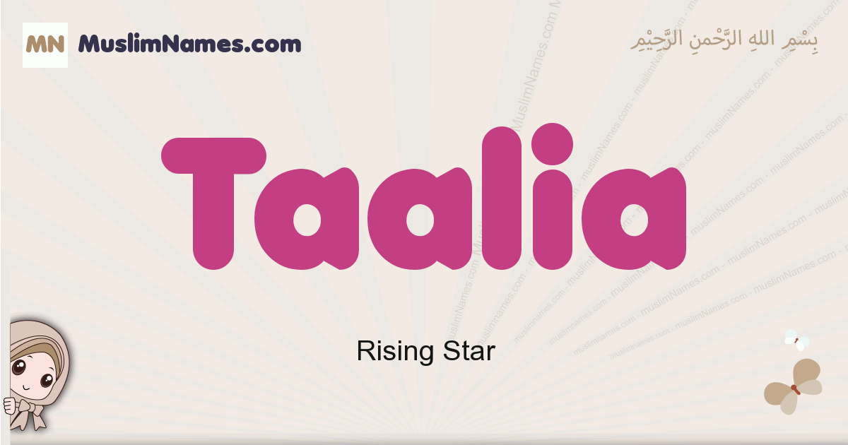 Taalia muslim girls name and meaning, islamic girls name Taalia