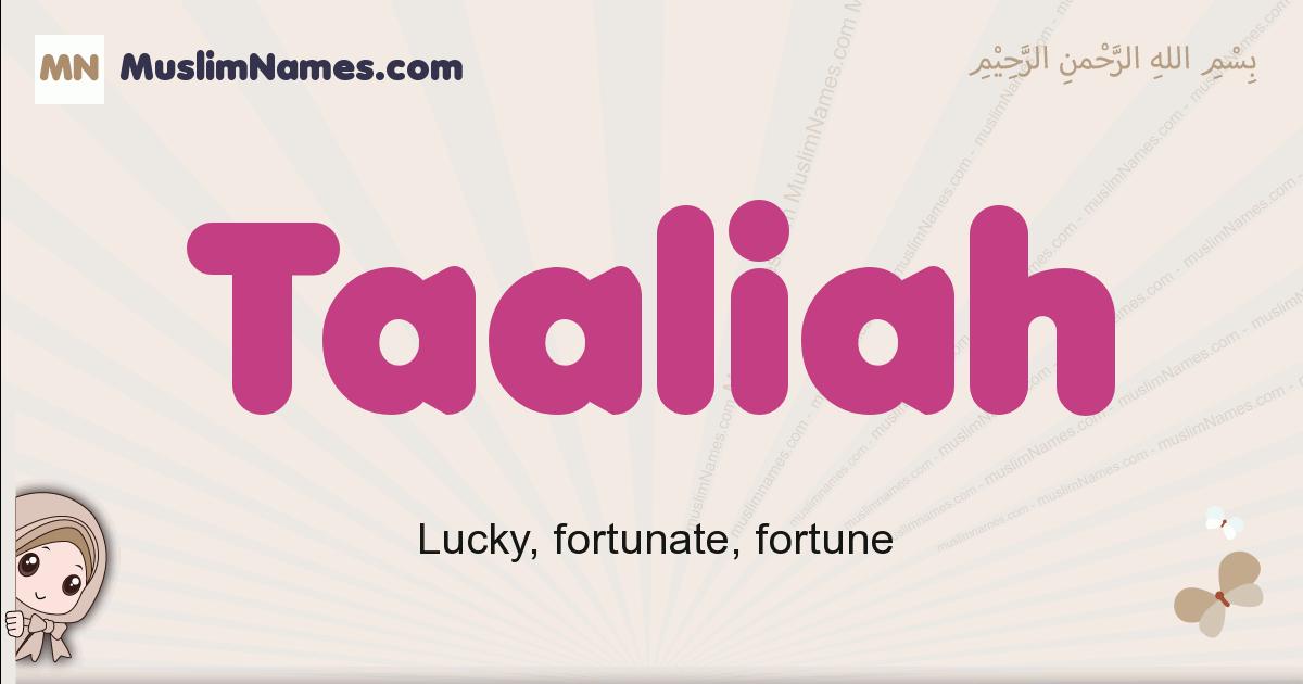 Taaliah muslim girls name and meaning, islamic girls name Taaliah