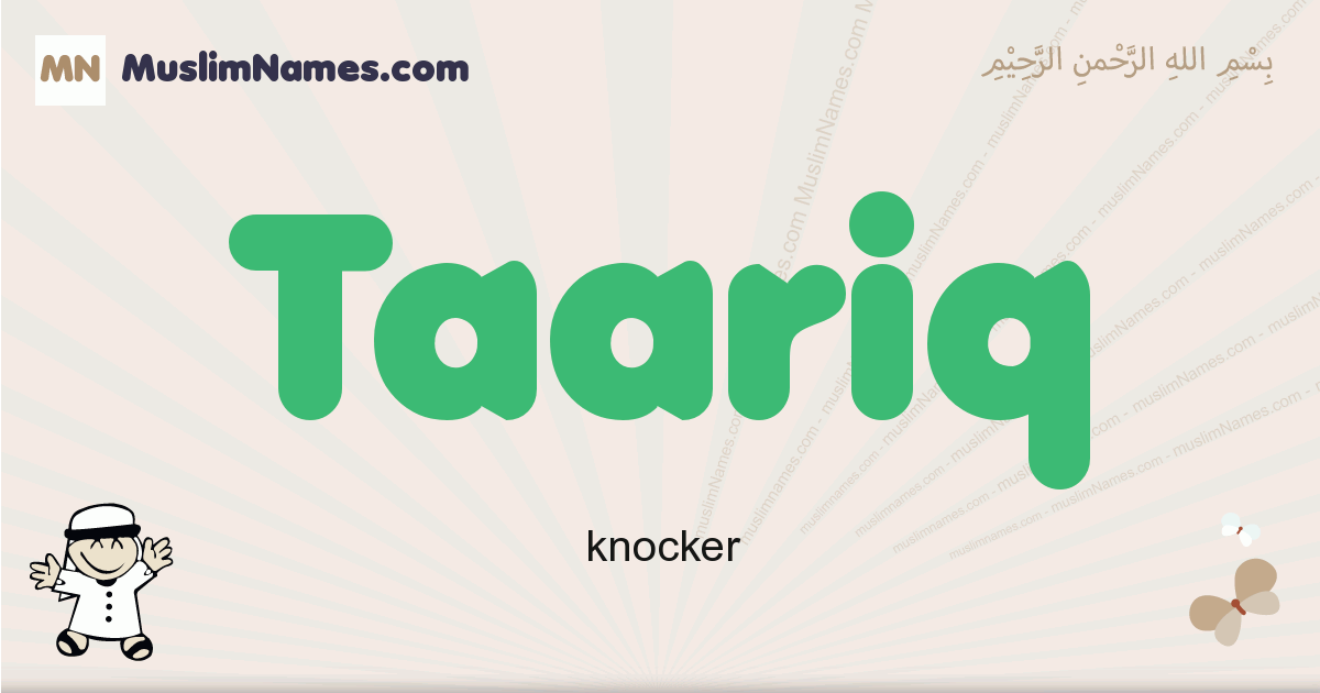 Taariq muslim boys name and meaning, islamic boys name Taariq