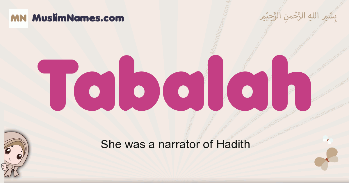 Tabalah muslim girls name and meaning, islamic girls name Tabalah
