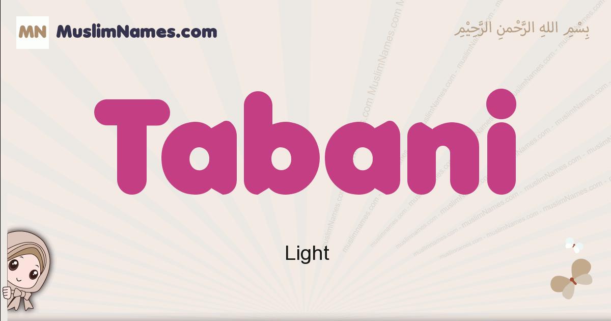 Tabani muslim girls name and meaning, islamic girls name Tabani
