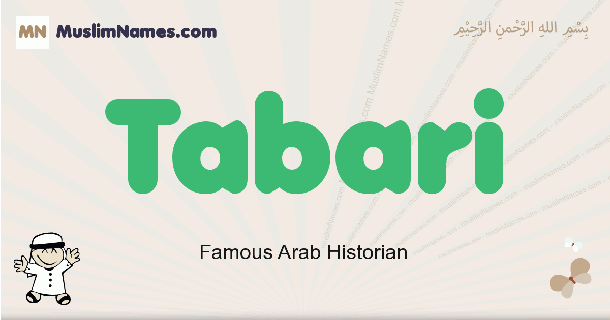 Tabari muslim boys name and meaning, islamic boys name Tabari
