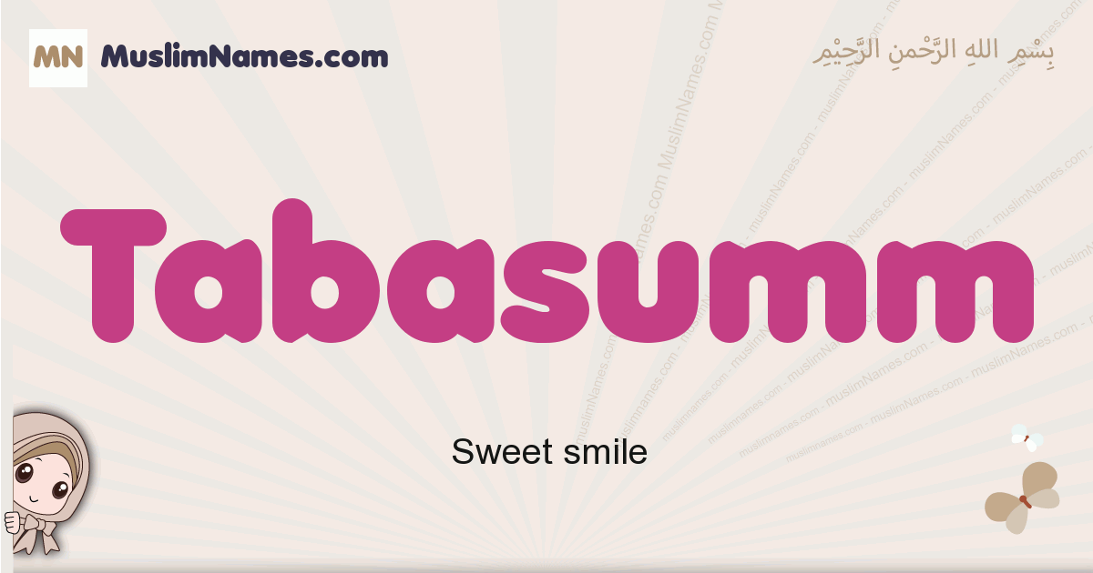 Tabasumm muslim girls name and meaning, islamic girls name Tabasumm