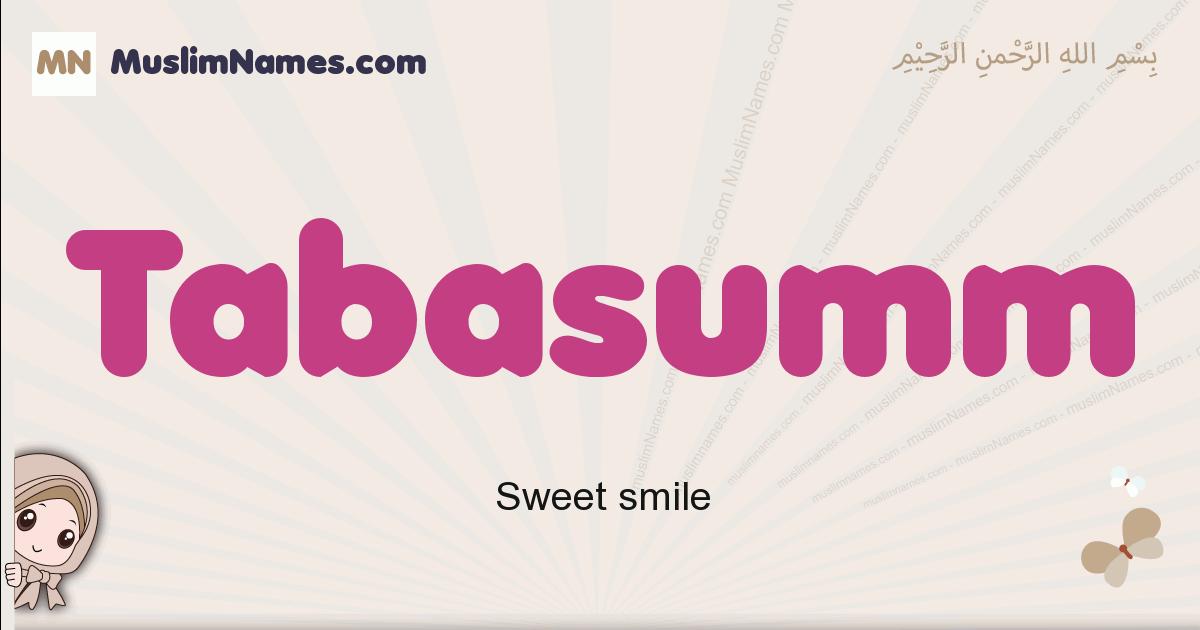 tabasumm muslim girls name and meaning, islamic girls name tabasumm