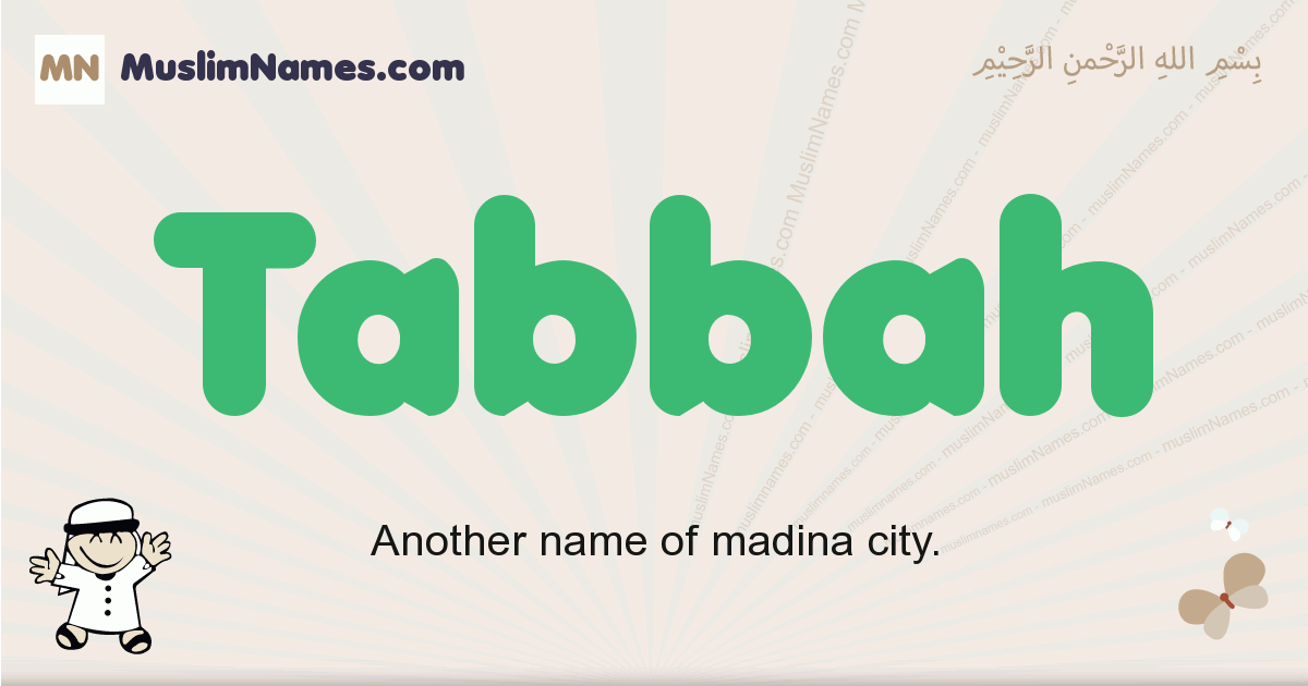 Tabbah muslim boys name and meaning, islamic boys name Tabbah