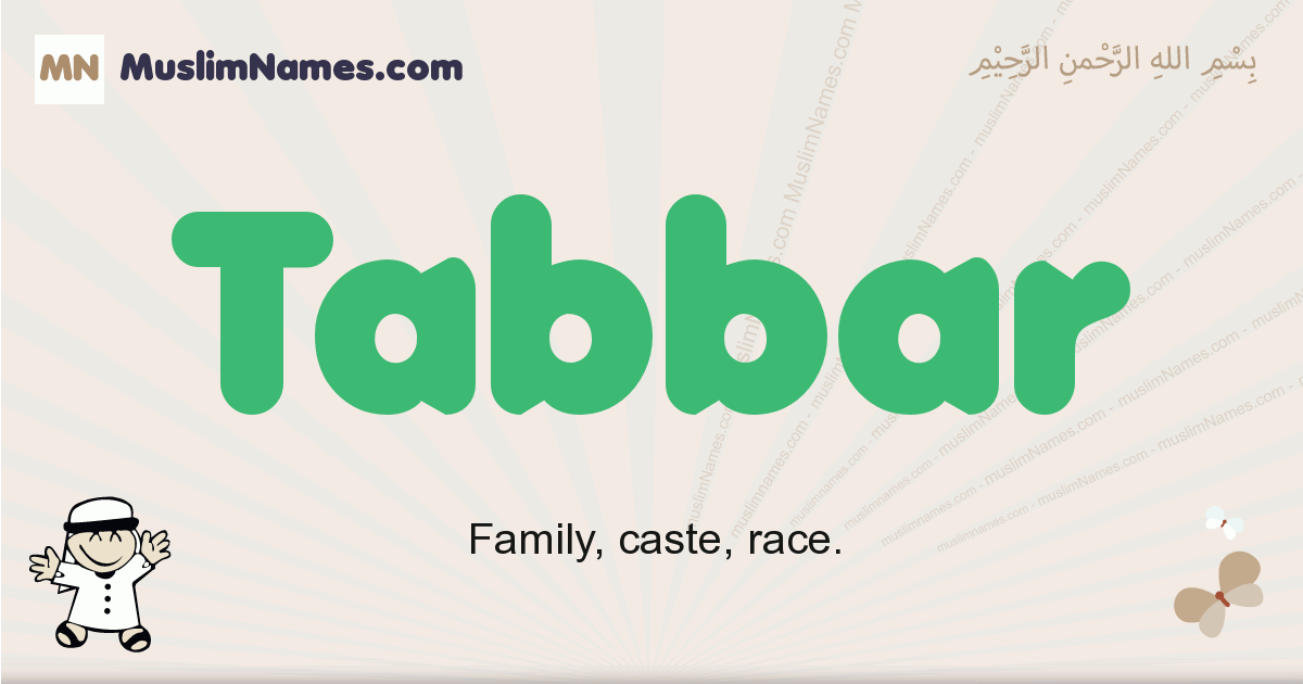 Tabbar muslim boys name and meaning, islamic boys name Tabbar
