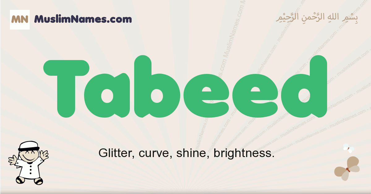 Tabeed muslim boys name and meaning, islamic boys name Tabeed