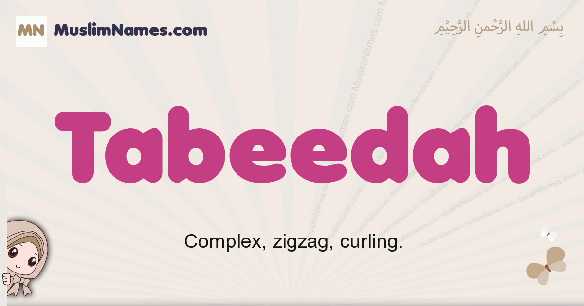 Tabeedah muslim girls name and meaning, islamic girls name Tabeedah