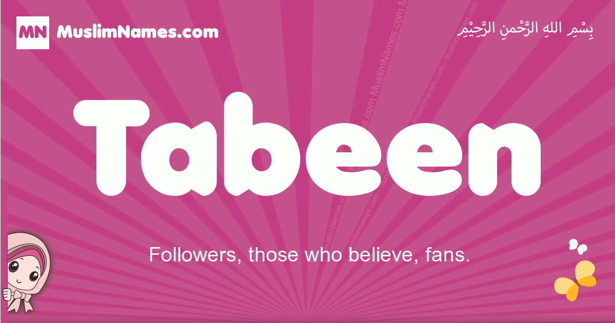 tabeen arabic girls name and meaning, quranic girls name tabeen
