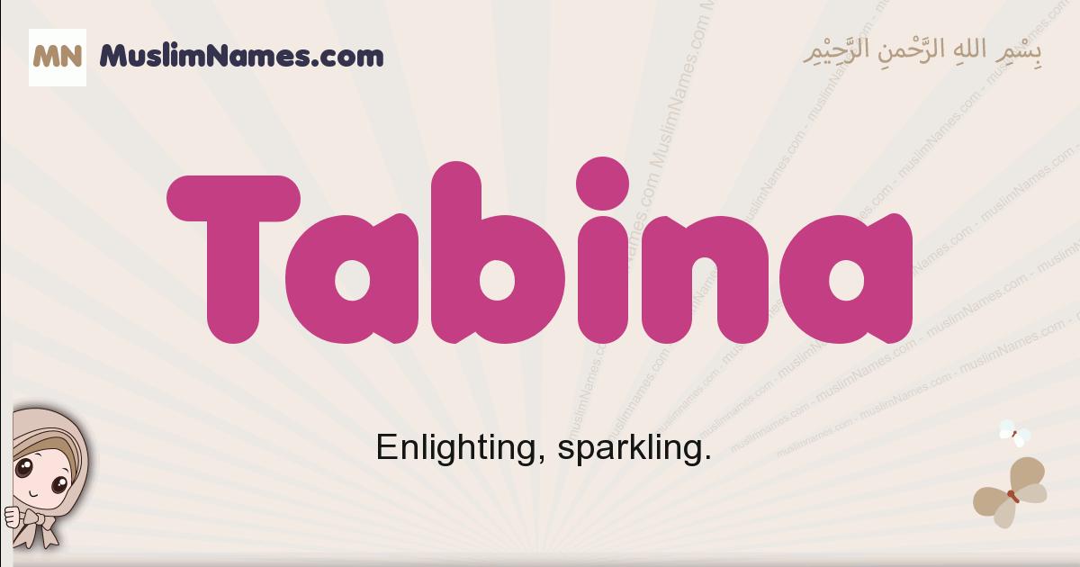 Tabina muslim girls name and meaning, islamic girls name Tabina