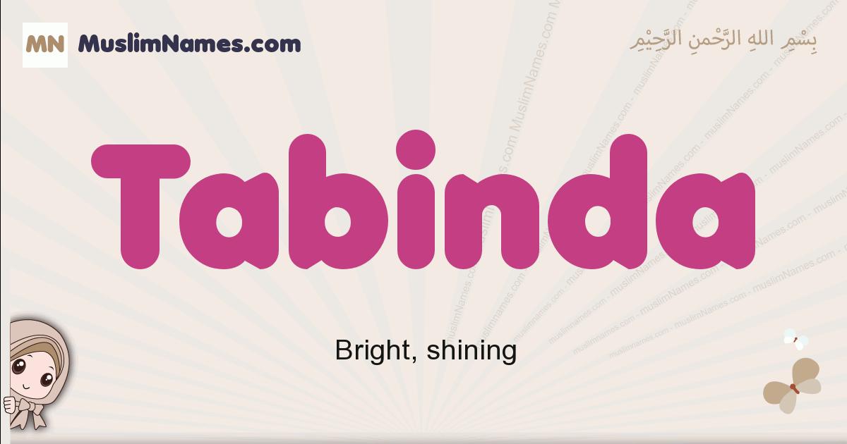 Tabinda muslim girls name and meaning, islamic girls name Tabinda