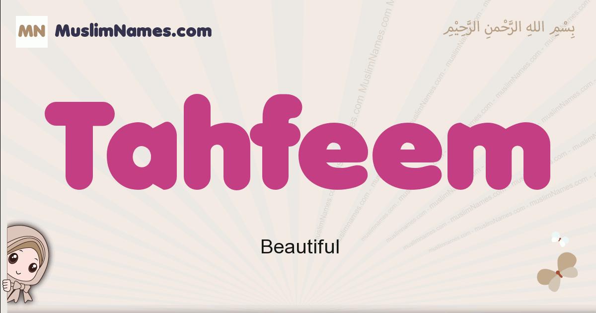Tahfeem muslim girls name and meaning, islamic girls name Tahfeem