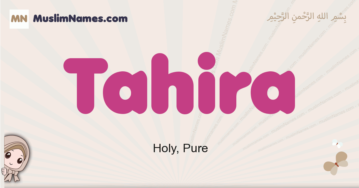 Tahira muslim girls name and meaning, islamic girls name Tahira