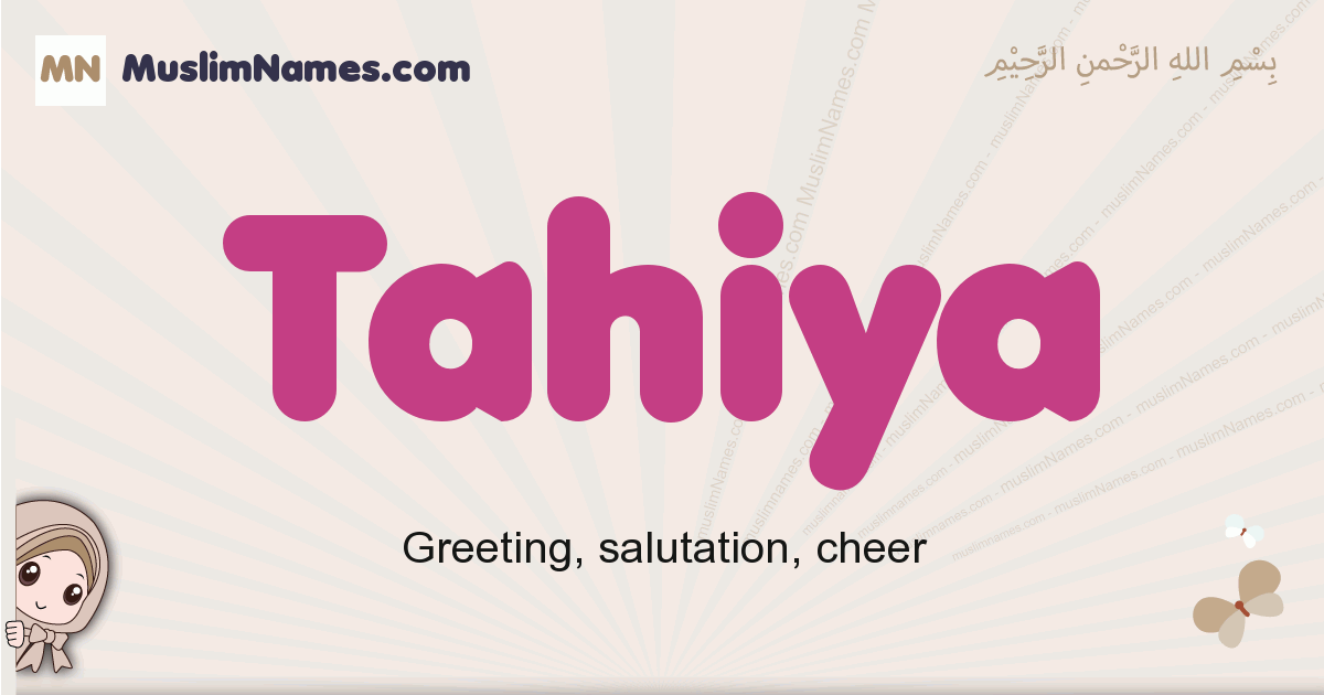 Tahiya muslim girls name and meaning, islamic girls name Tahiya