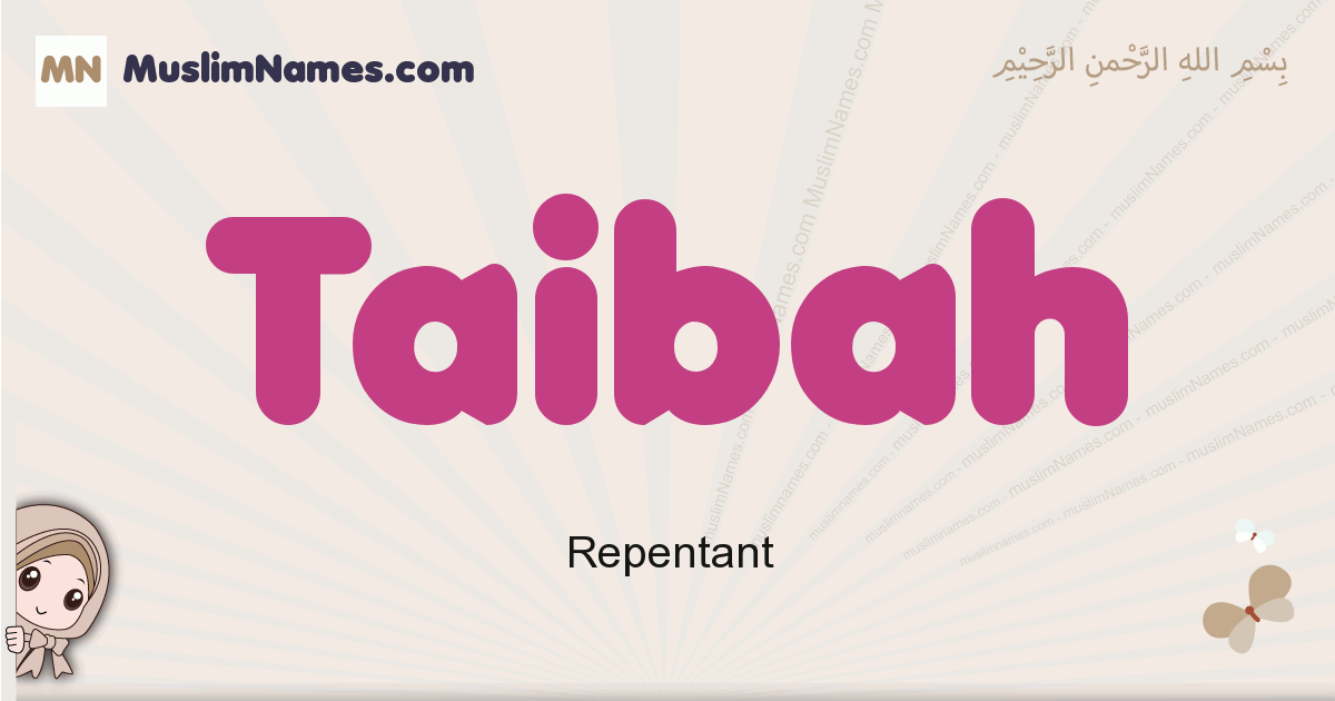Taibah muslim girls name and meaning, islamic girls name Taibah