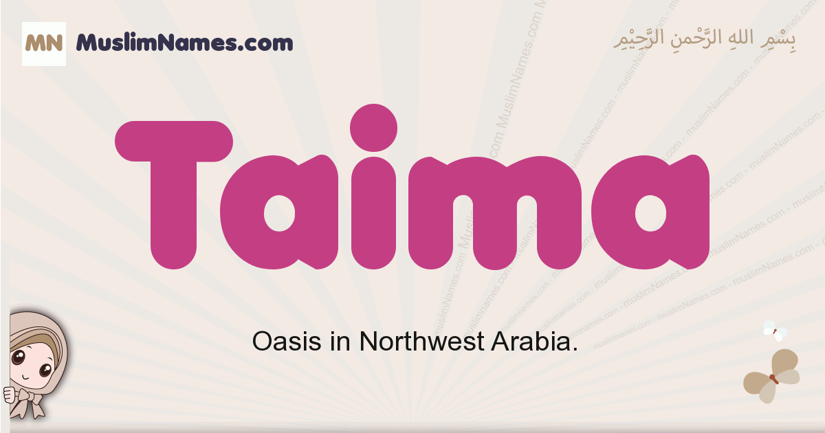 Taima muslim girls name and meaning, islamic girls name Taima