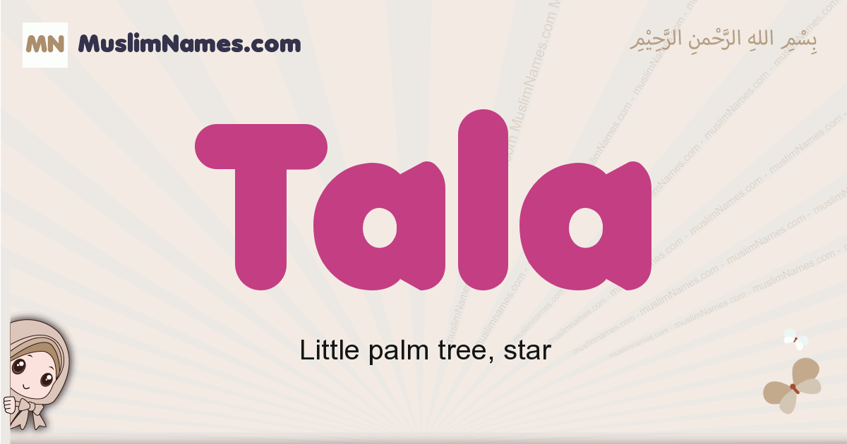 Tala muslim girls name and meaning, islamic girls name Tala