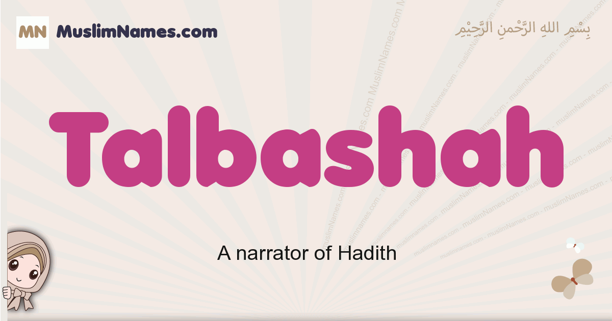 Talbashah muslim girls name and meaning, islamic girls name Talbashah