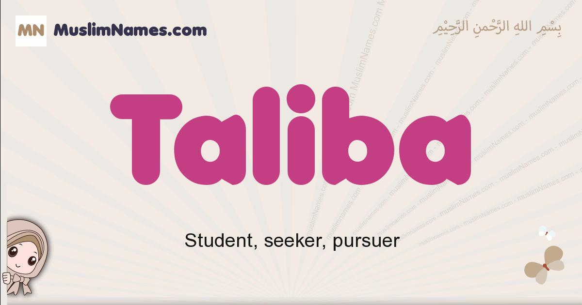 Taliba muslim girls name and meaning, islamic girls name Taliba