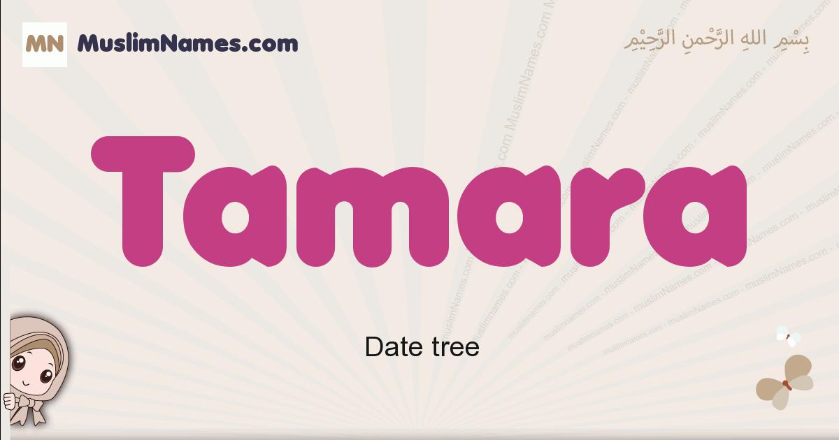 tamara muslim girls name and meaning, islamic girls name tamara