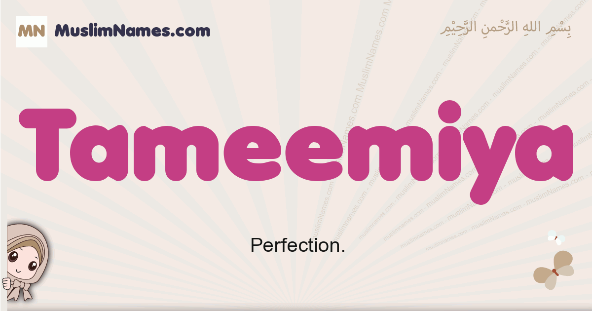 Tameemiya muslim girls name and meaning, islamic girls name Tameemiya