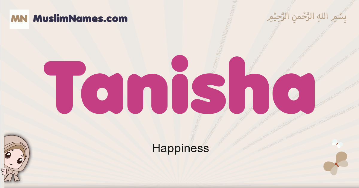 Tanisha muslim girls name and meaning, islamic girls name Tanisha