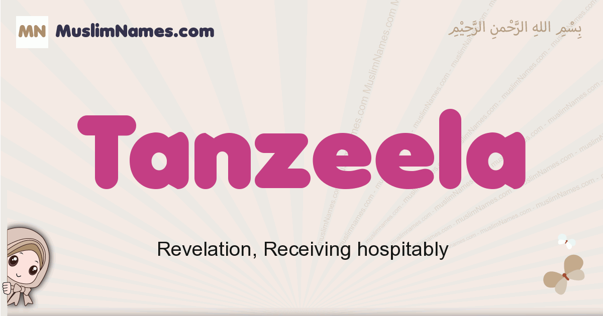 Tanzeela muslim girls name and meaning, islamic girls name Tanzeela