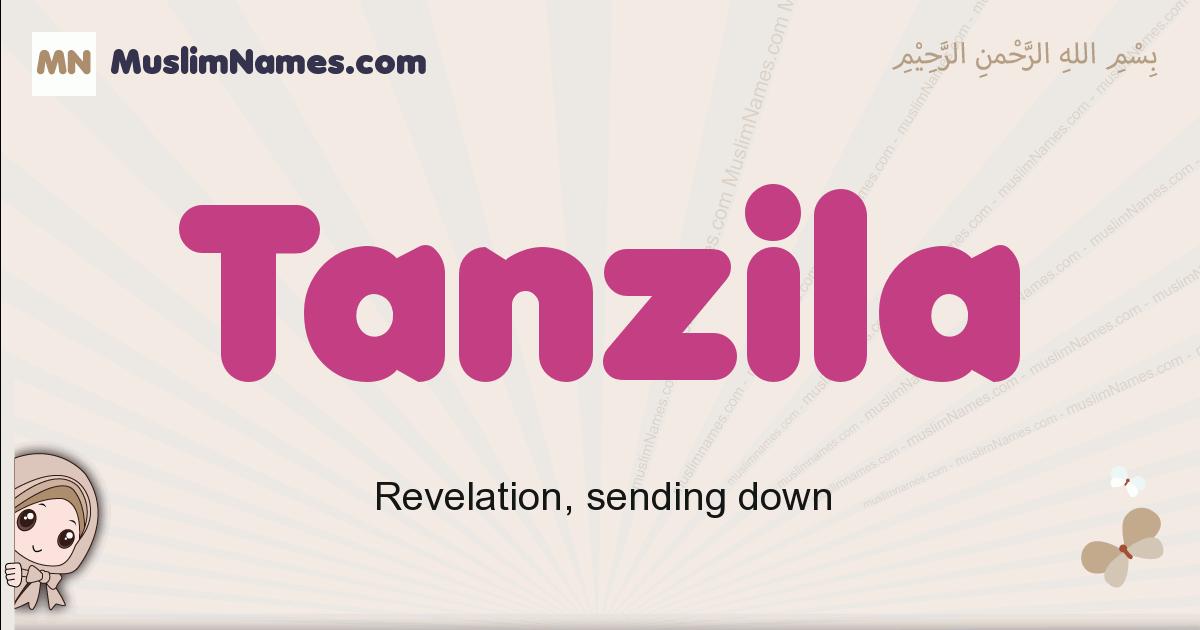 Tanzila muslim girls name and meaning, islamic girls name Tanzila