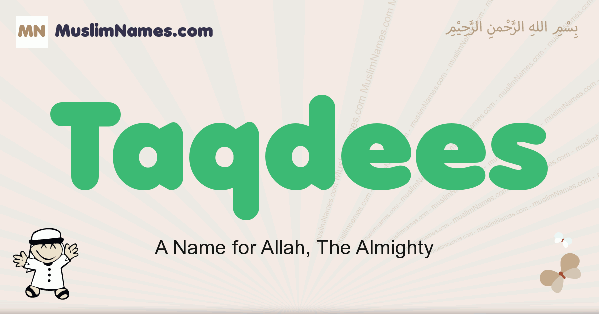 Taqdees muslim boys name and meaning, islamic boys name Taqdees