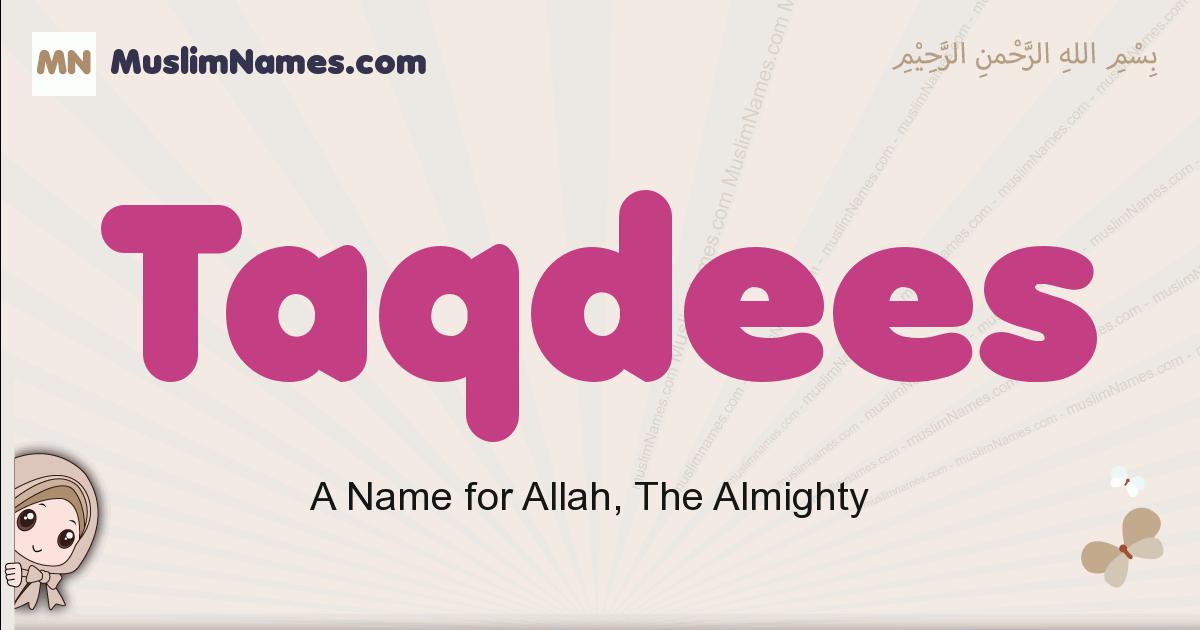 Taqdees muslim boys name and meaning, islamic boys name Taqdees