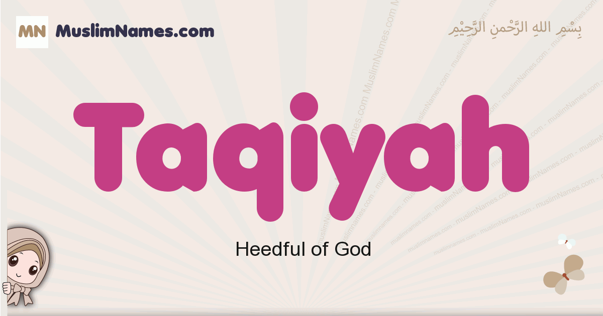 Taqiyah muslim girls name and meaning, islamic girls name Taqiyah