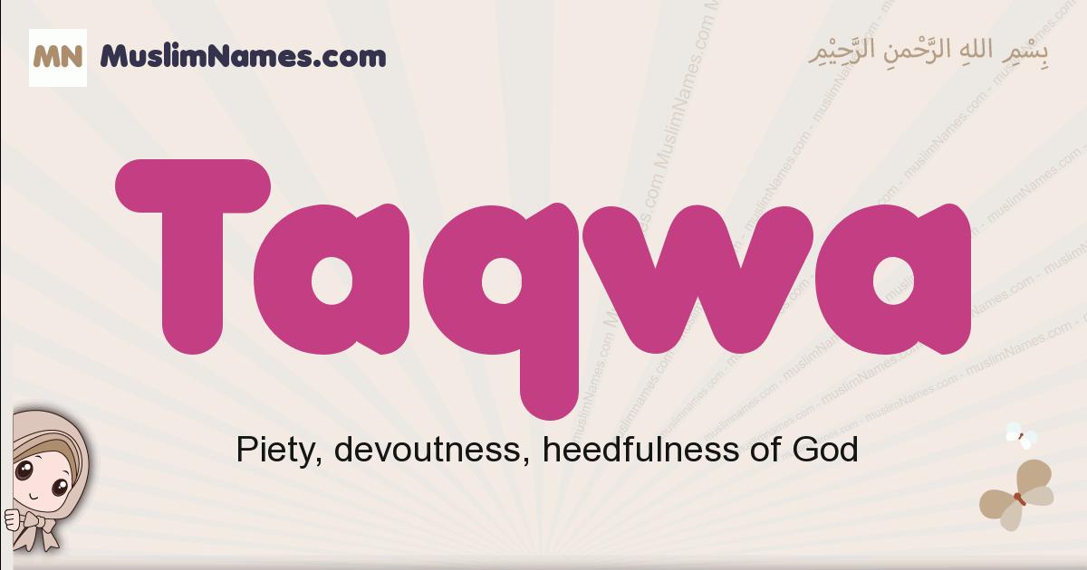 Taqwa muslim girls name and meaning, islamic girls name Taqwa
