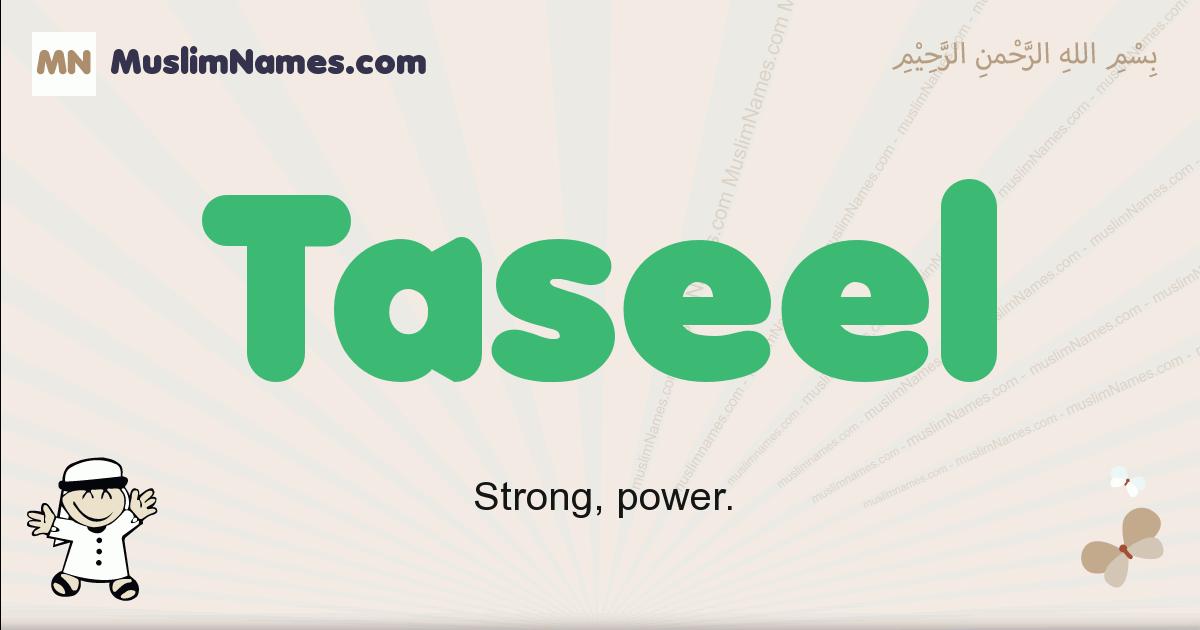 Taseel muslim boys name and meaning, islamic boys name Taseel