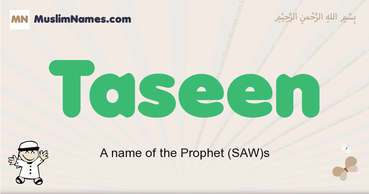 Taseen muslim boys name and meaning, islamic boys name Taseen