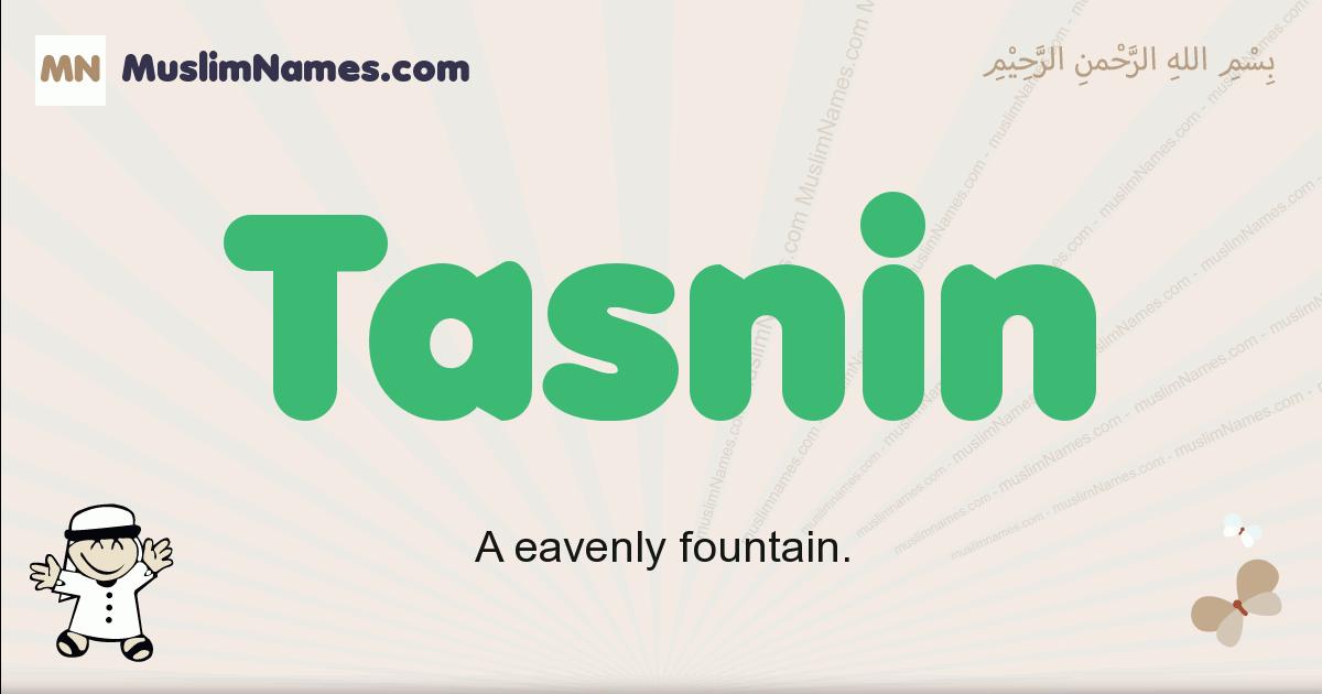 Tasnin muslim boys name and meaning, islamic boys name Tasnin