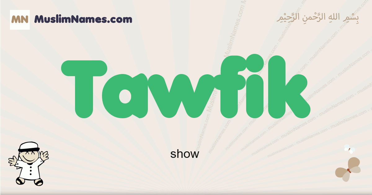 Tawfik muslim boys name and meaning, islamic boys name Tawfik