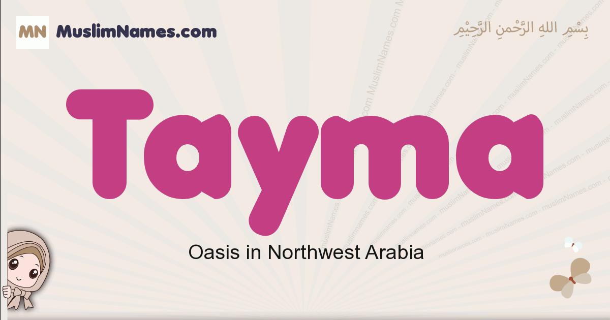 Tayma muslim girls name and meaning, islamic girls name Tayma