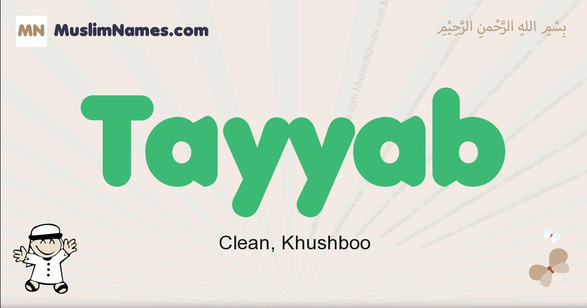 Tayyab muslim boys name and meaning, islamic boys name Tayyab